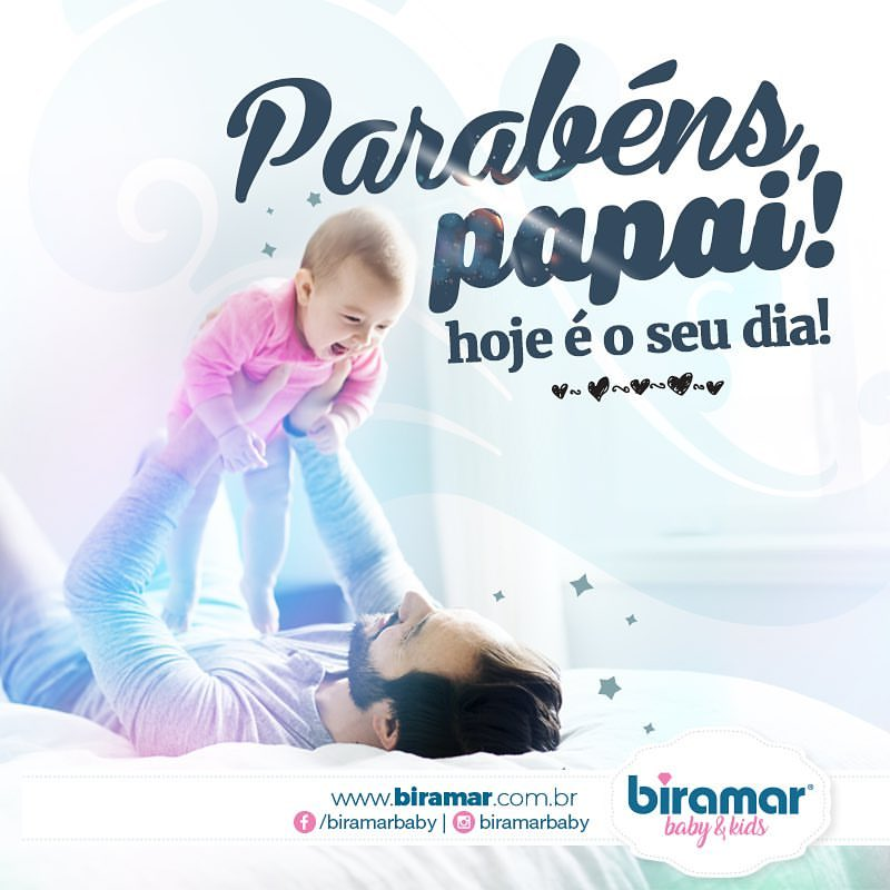Feliz Dia Dos Pais Blog Biramar Baby
